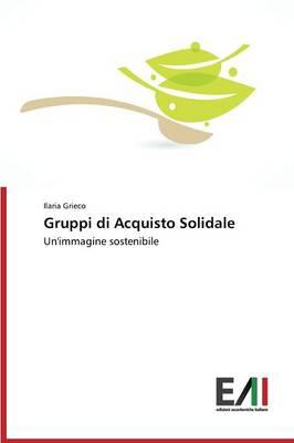 Gruppi Di Acquisto Solidale (Paperback)