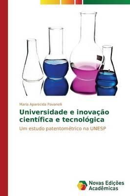 Universidade E Inovacao Cientifica E Tecnologica (Paperback)
