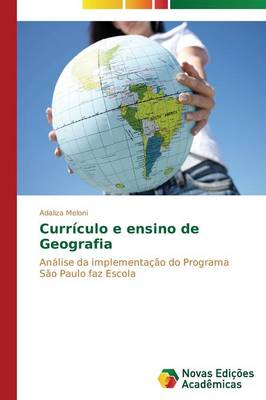 Curriculo E Ensino de Geografia (Paperback)