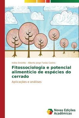 Fitossociologia E Potencial Alimenticio de Especies Do Cerrado (Paperback)