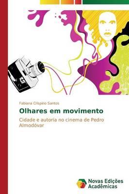 Olhares Em Movimento (Paperback)