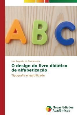 O Design Do Livro Didatico de Alfabetizacao (Paperback)