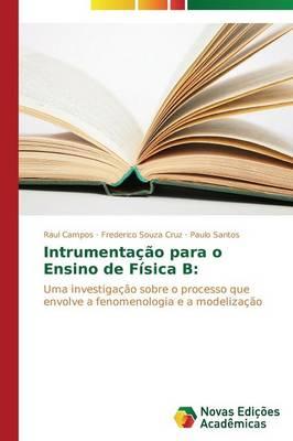 Intrumentacao Para O Ensino de Fisica B (Paperback)