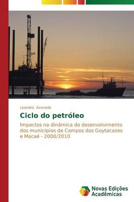 Ciclo Do Petroleo (Paperback)