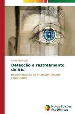 Deteccao E Rastreamento de Iris (Paperback)