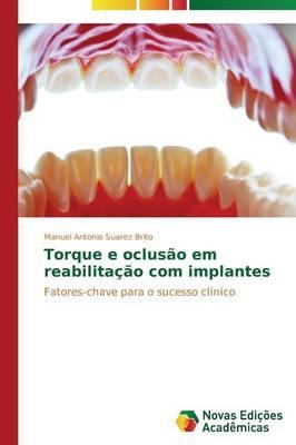 Torque E Oclusao Em Reabilitacao Com Implantes (Paperback)