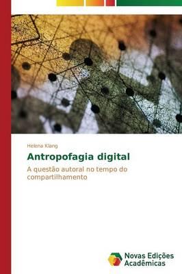 Antropofagia Digital (Paperback)