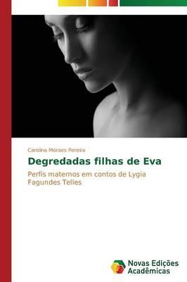 Degredadas Filhas de Eva (Paperback)