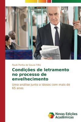 Condicoes de Letramento No Processo de Envelhecimento (Paperback)