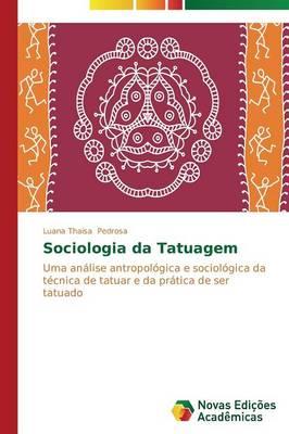 Sociologia Da Tatuagem (Paperback)
