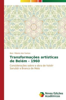 Transformacoes Artisticas de Belem - 1960 (Paperback)