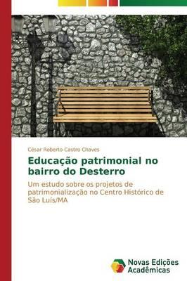 Educa O Patrimonial No Bairro Do Dester (Paperback)