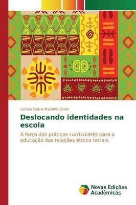 Deslocando Identidades Na Escola (Paperback)