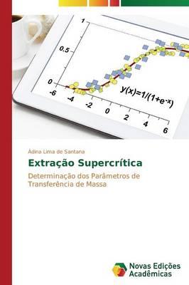 Extracao Supercritica (Paperback)