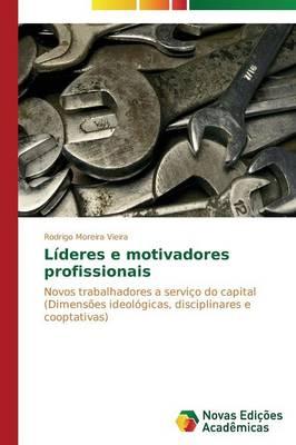 Lideres E Motivadores Profissionais (Paperback)
