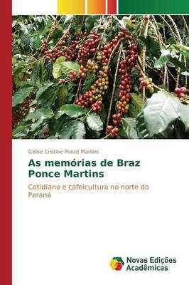 As Memorias de Braz Ponce Martins (Paperback)