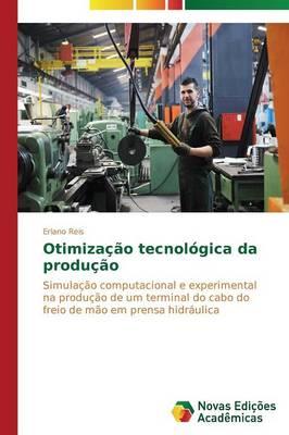 Otimizacao Tecnologica Da Producao (Paperback)