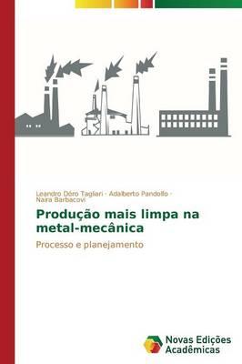 Producao Mais Limpa Na Metal-Mecanica (Paperback)