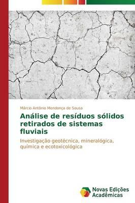 Analise de Residuos Solidos Retirados de Sistemas Fluviais (Paperback)