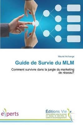 Guide de Survie Du MLM - Omn.Vie (Paperback)