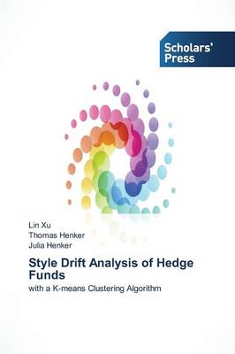 Style Drift Analysis of Hedge Funds (Paperback)