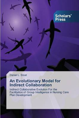 An Evolutionary Model for Indirect Collaboration (Paperback)