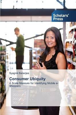 Consumer Ubiquity (Paperback)