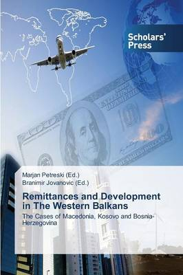 Remittances and Development in the Western Balkans (Paperback)