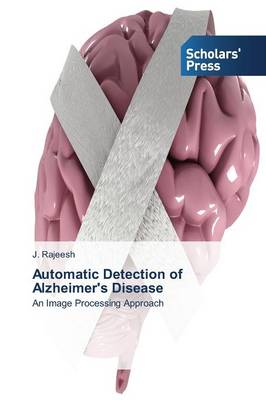 Automatic Detection of Alzheimer's Disease (Paperback)