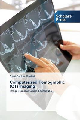 Computerized Tomographic (CT) Imaging (Paperback)