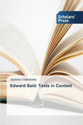 Edward Said: Texts in Context (Paperback)