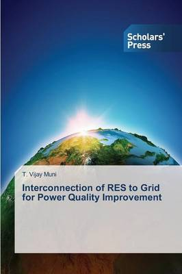 Interconnection of Res to Grid for Power Quality Improvement (Paperback)