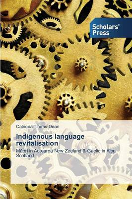 Indigenous Language Revitalisation (Paperback)