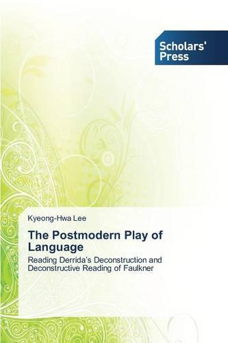 The Postmodern Play of Language (Paperback)