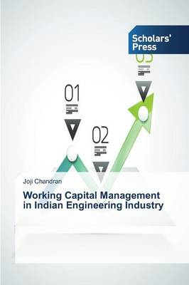 Working Capital Management in Indian Engineering Industry (Paperback)