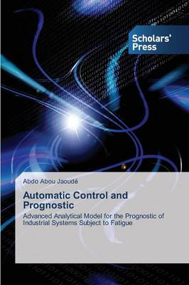 Automatic Control and Prognostic (Paperback)