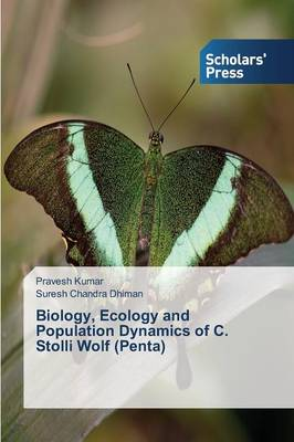 Biology, Ecology and Population Dynamics of C. Stolli Wolf (Penta) (Paperback)