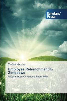 Employee Retrenchment in Zimbabwe (Paperback)