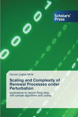 Scaling and Complexity of Renewal Processes Under Perturbation (Paperback)