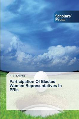 Participation of Elected Women Representatives in Pris (Paperback)