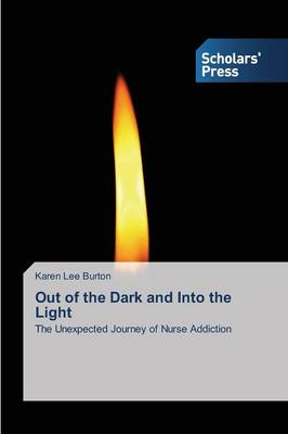 Out of the Dark and Into the Light (Paperback)