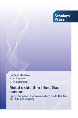 Metal Oxide Thin Films Gas Sensor (Paperback)