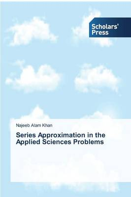 Series Approximation in the Applied Sciences Problems (Paperback)