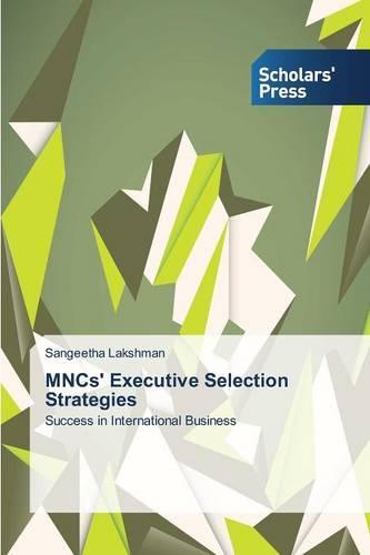 Mncs' Executive Selection Strategies (Paperback)