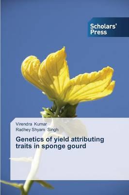 Genetics of Yield Attributing Traits in Sponge Gourd (Paperback)