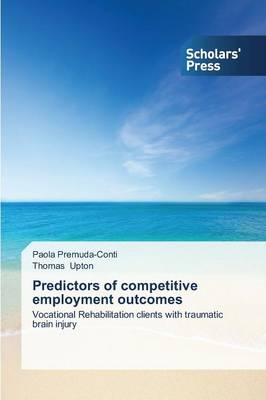 Predictors of Competitive Employment Outcomes (Paperback)