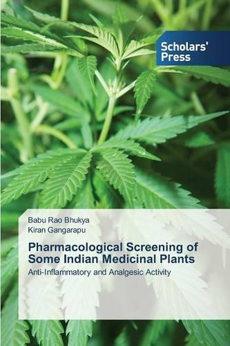 Pharmacological Screening of Some Indian Medicinal Plants (Paperback)