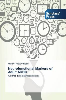 Neurofunctional Markers of Adult ADHD (Paperback)