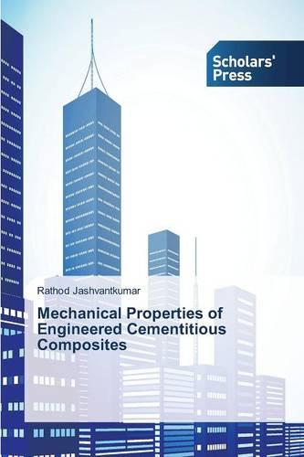 Mechanical Properties of Engineered Cementitious Composites (Paperback)
