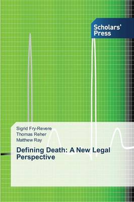 Defining Death: A New Legal Perspective (Paperback)